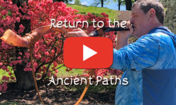 Return to the Ancient Paths