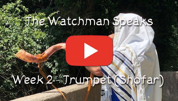 The Old Watchman Speaks - Week 2 - Trumpet (Shofar)