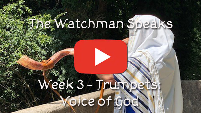 The Old Watchman Speaks - Week 3 - Trumpets: Voice of God