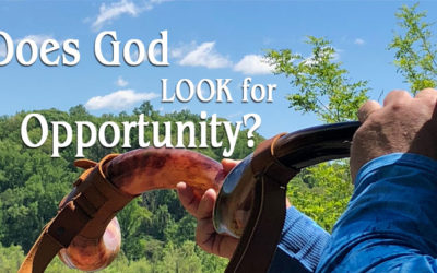 Does God LOOK for Opportunity?