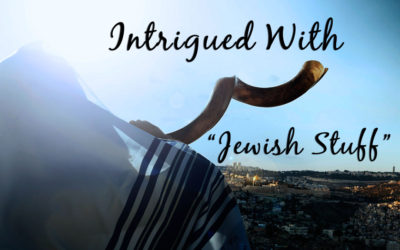 """Intrigued With """"Jewish Stuff"""""""