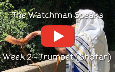 The Old Watchman Speaks – Week 2 – Trumpet (Shofar)