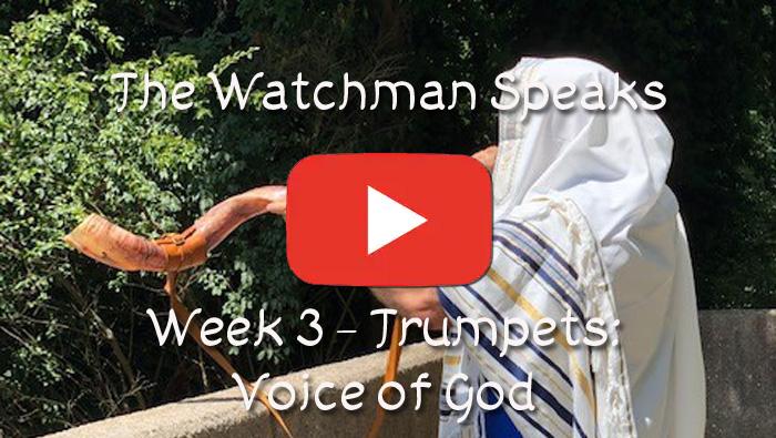 The Old Watchman Speaks - Week 3 - Trumpets: Voice of God